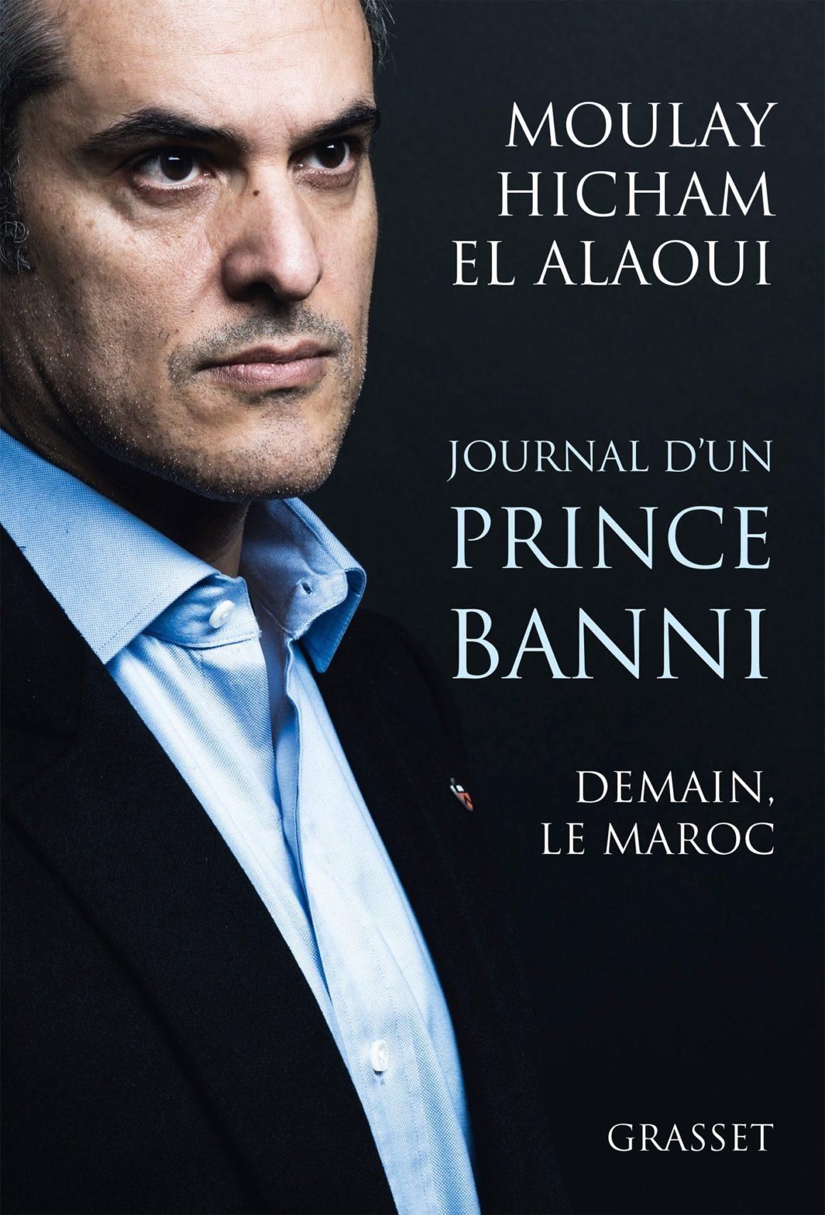 Journal d'un prince banni: Demain, le Maroc by Moulay Hicham Ben Abdellah El Alaoui
