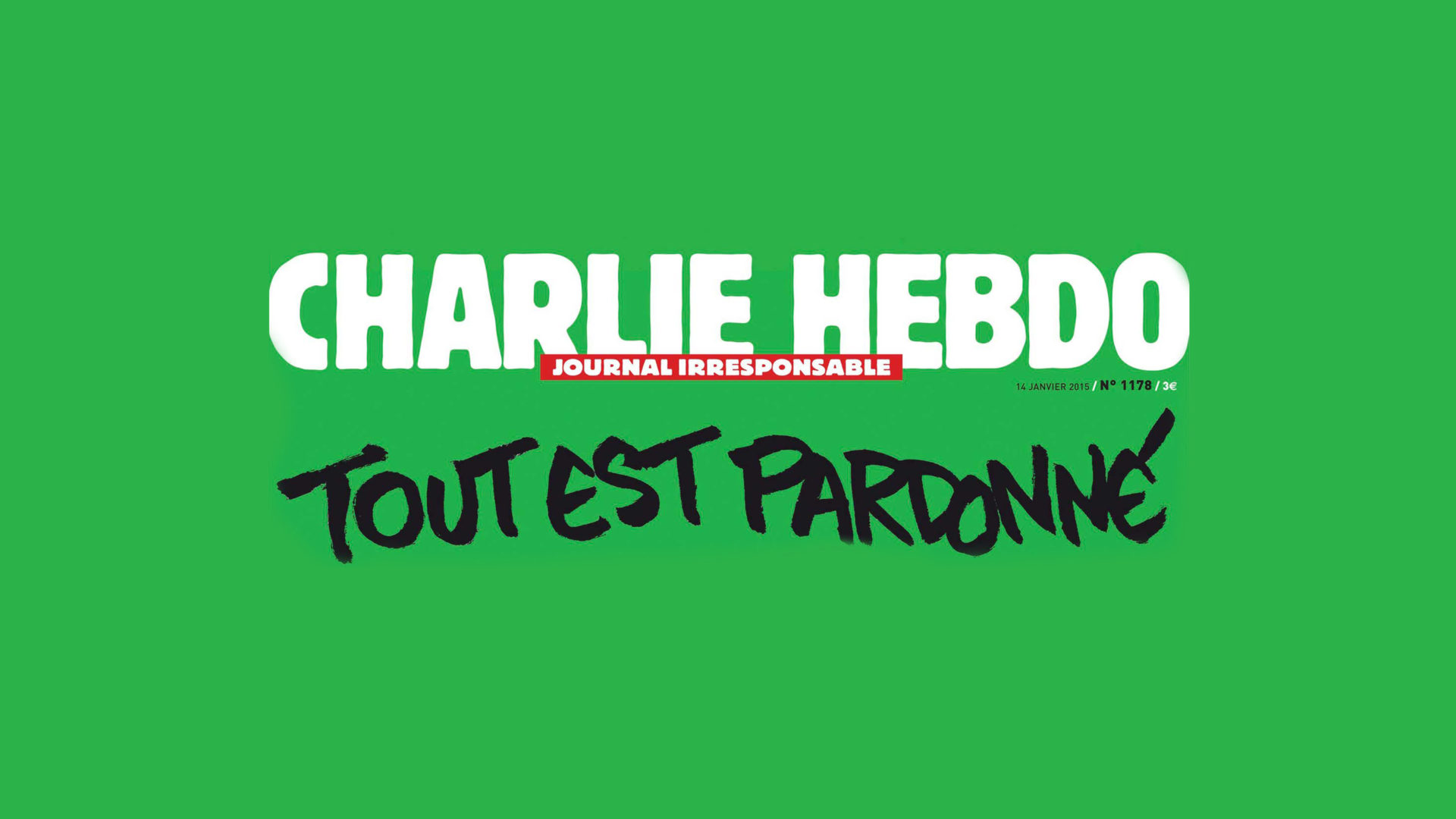 Headline on the cover of Charlie Hebdo after attacks