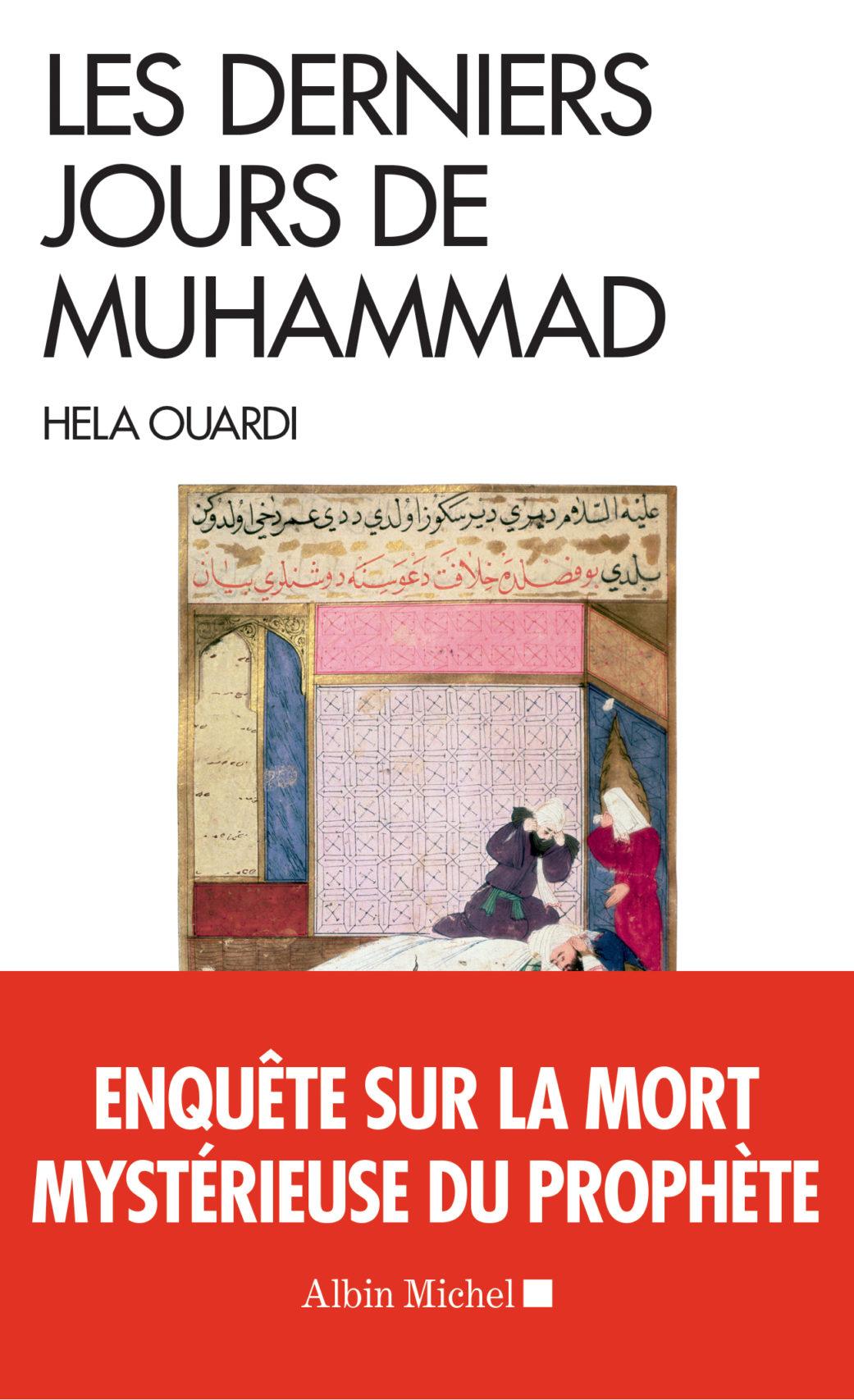 Les Derniers Jours de Muhammad by Hela Ouardi