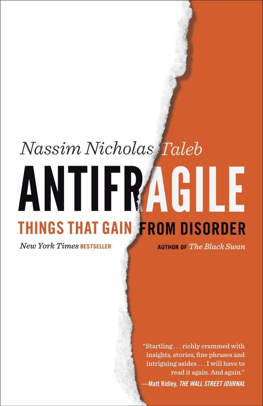 <em>Antifragile</em> by Nassim Nicholas Taleb